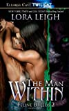 The Man Within, Lora Leigh, 1419951076