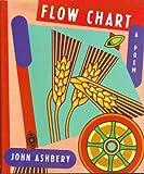 Flow Chart, John Ashbery, 0679402012