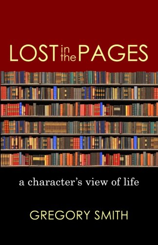 Lost in the Pages: A Character's View of Life ebook