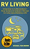 Search : RV Living: The RVing Lifestyle: Start Your Motorhome Adventure! + RV Travel: Your Guide To a Full-Time Nomad Life / RV Retirement. Start Traveling, Camping and Boondocking as an RVer! (2 Books in 1)