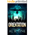 Orientation (A Dystopian Fantasy) (The Commorancy Book 1)