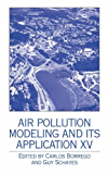 Air Pollution Modeling and its Application XV: v. 15