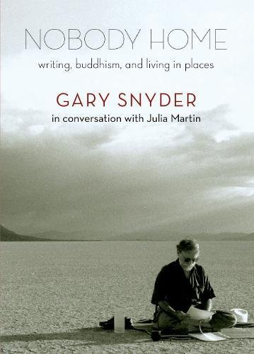 Image of Nobody Home: Writing, Buddhism, and Living in Places