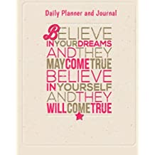 Daily Planner and Journal: Inspirational Personal Organizer For Daily Time Management and Appointments