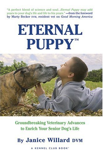 Read Online Eternal Puppy: Keeping Your Dog Young Forever (Kennel Club Books) ebook