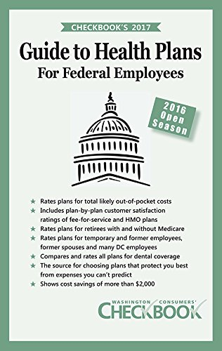 Checkbook's 2017 Guide to Health Plans for Federal Employees