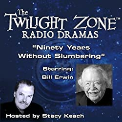 Ninety Years Without Slumbering