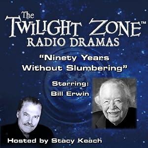 Ninety Years Without Slumbering Radio/TV Program