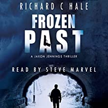 Frozen Past: A Jaxon Jennings' Detective Mystery Thriller Series, Book 1 Audiobook by Richard C. Hale Narrated by Steve Marvel