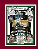 img - for These Are A Few of My Favorite Things Christmas Coloring Book book / textbook / text book