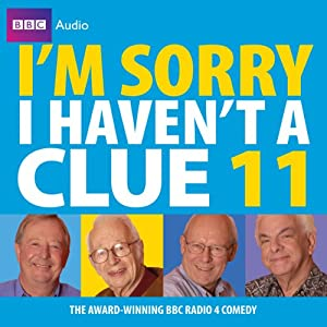 I'm Sorry I Haven't a Clue Hörbuch