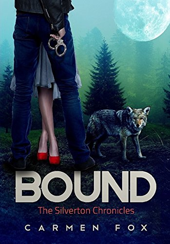 Bound (The Silverton Chronicles Book 2) by [Fox, Carmen]