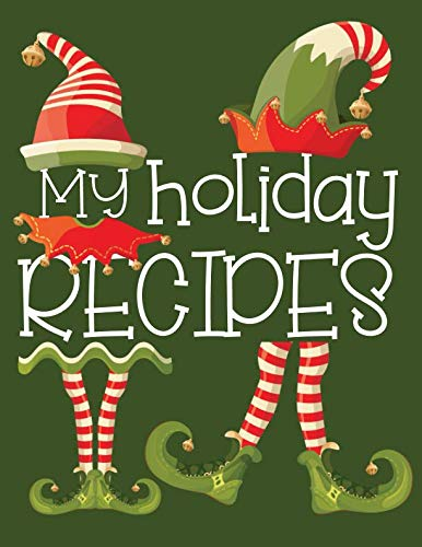 """My Holiday Recipes: Blank Cookbook for your Favorite Christmas Recipe Collection  100 pages (RP 8.5"""" x 11"""") by FarOut&Fab Books"""