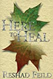 img - for Here to Heal book / textbook / text book