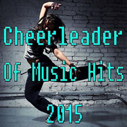 Cheerleader Of Music Hits 2015