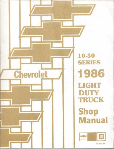 (10-30 Series 1986 Light Duty Truck Shop Manual and Unit Repair Manual. 2 volumes. )