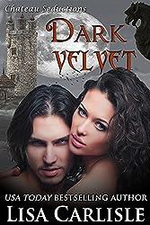 Dark Velvet (gargoyle shifter / vampire romance): Chateau Seductions