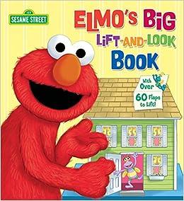 84a790aa6a98 Amazon.com  Elmo s Big Lift-and-Look Book (Sesame Street ...