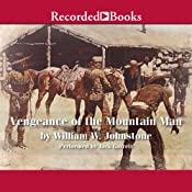 Vengeance of the Mountain Man: Blood on the Sugarloaf | William W. Johnstone