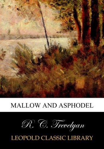 Mallow and asphodel: Amazon.es: Trevelyan, R. C.: Libros en ...