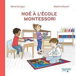 Amazon Com C Est La Rentree A L Ecole Montessori French