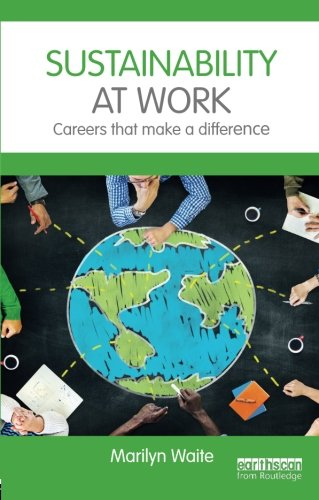 Sustainability at Work: Careers that make a difference