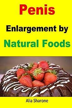 Penis Enlargement Natural Foods Achieve ebook product image