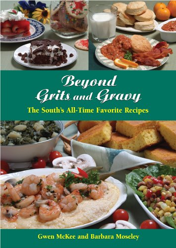 Beyond Grits and Gravy: The South's All-Time Favorite Recipes (Best of the Best Cookbook Series) by [Moseley, Barbara, McKee, Gwen]
