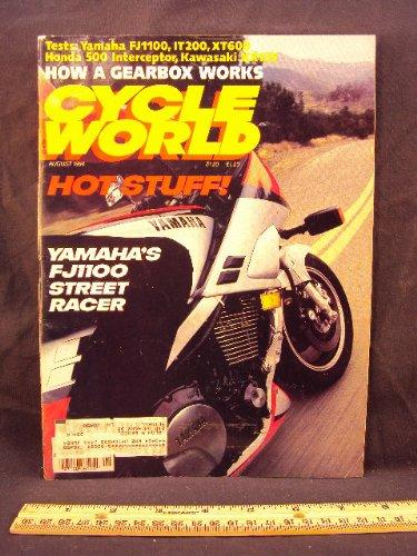 (1984 84 August CYCLE WORLD Magazine (Features: Road Test on Yamaha FJ1100, Kawasaki KX125, Honda VF500 F Interceptor, Yamaha IT200, & Yamaha XT600))