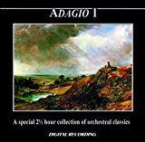 Adagio I: A Special 2 1/2 Hour Collection Of Orchestral Classics