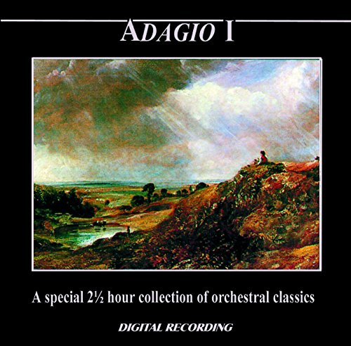 Adagio I: A Special 2 1/2 Hour Collection Of Orchestral Classics by Celestial Harmonies