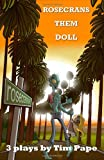 Rosecrans Them Doll, Tim Pape, 1449548024