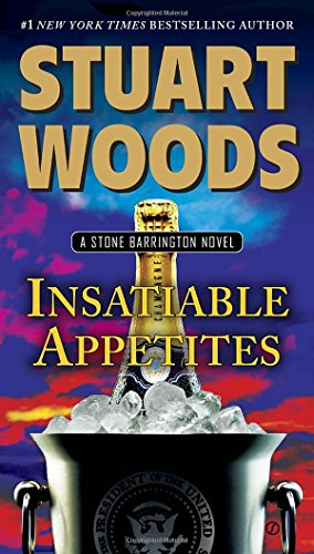 Insatiable Appetites: A Stone Barrington Novel