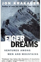 Eiger Dreams: Ventures Among Men and Mountains Kindle Edition