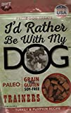 I'D Rather Be With My Dog Trainer Turkey Pumpkin Treat, 12 Oz For Sale