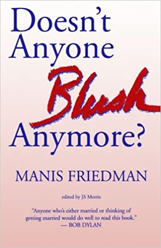 Doesnt anyone blush anymore manis friedman js morris doesnt anyone blush anymore manis friedman js morris 9781477520314 amazon books fandeluxe Choice Image