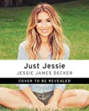#10: Just Jessie: My Guide to Love, Life, Family, and Food