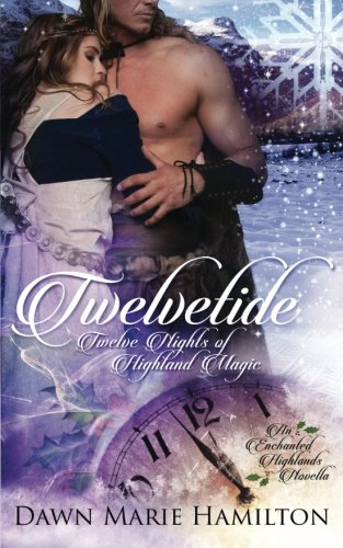 Download Twelvetide: Twelve Nights of Highland Magic PDF
