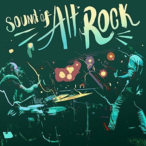Sound of Alt Rock [Explicit]