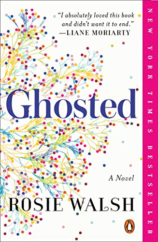 (Ghosted: A Novel)