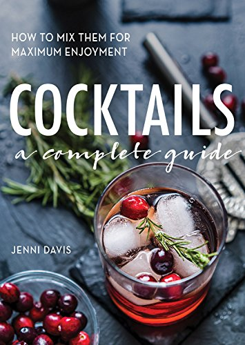 Read Online Cocktails: A Complete Guide ebook