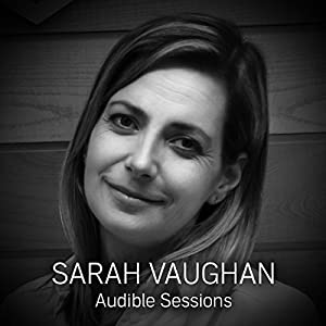 FREE: Audible Sessions with Sarah Vaughan Speech