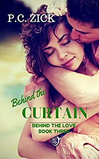 Behind The Curtain by P.C. Zick ebook deal