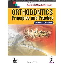 Orthodontics: Principles and Practice