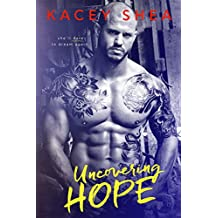 Uncovering Hope (An Uncovering Love Novel)