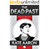 The Dead Past (Puddledown Mysteries Book 1)