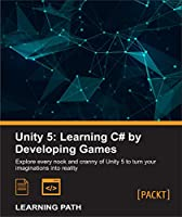 Unity 5: Learning C# by Developing Games Front Cover