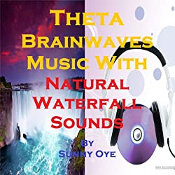 Theta Brainwaves Music Mixed with Natural Waterfall Sounds