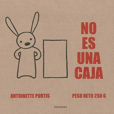 No es una caja (Spanish Edition) [Antoinette Portis] (Tapa Dura)