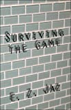 Surviving the Game, E. Z. Jaz, 1607033097